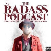 The Badass Podcast